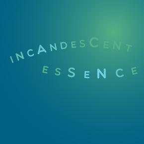 Incandescent Essence – Timothy Fraser